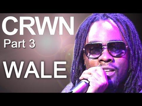 "CRWN w/ Elliott Wilson Ep. 3 Pt. 3 -- Wale Creates ""New Black Soul"""