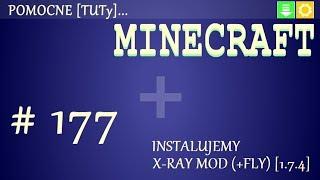 PL Jak zainstalować mody do Minecraft 1.7.4 - Instalacja Xray Mod (+Fly)