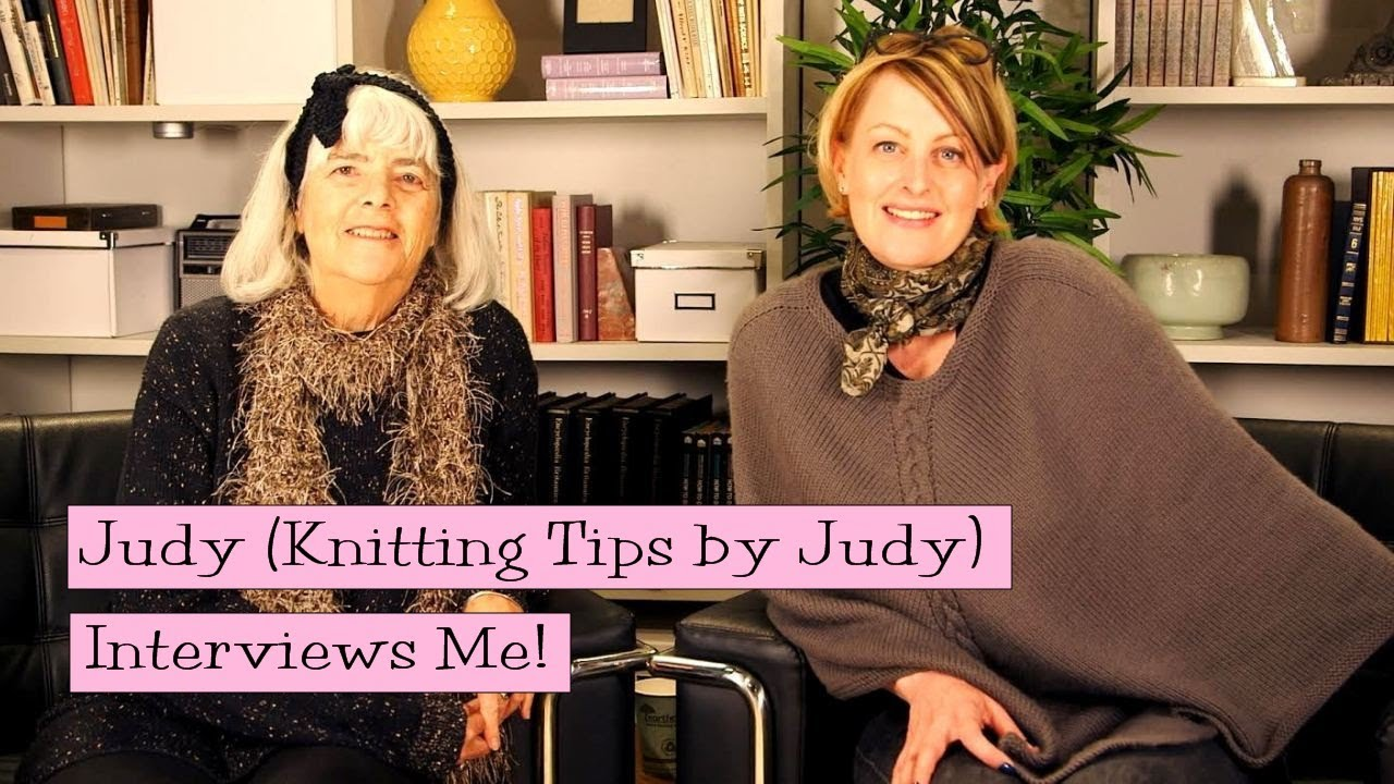 Knitting Tips By Judy : Judy graham knitting tips by interviews me youtube