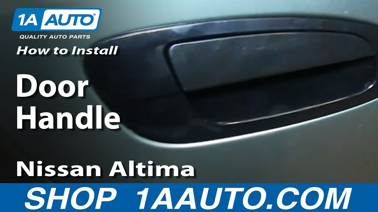 How to install replace outside rear door handle 2002 06 for 03 nissan altima door handle replacement