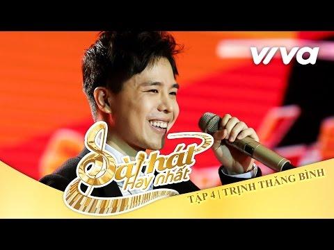 Vỡ Tan - Trịnh Thăng Bình | Tập 4 | Sing My Song - Bài Hát Hay Nhất 2016 [Official]