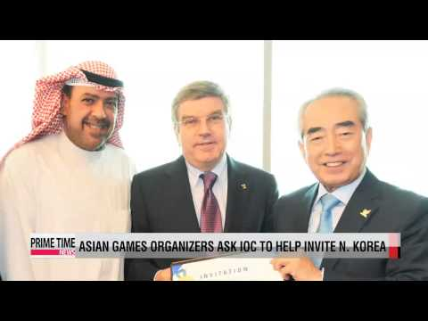 Asian Games: Incheon organizers ask IOC to help invite N. Korea