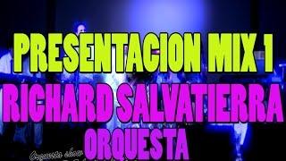 MIX 1-ORQUESTA RICHARD SALVATIERRA 2014grupos Musicales