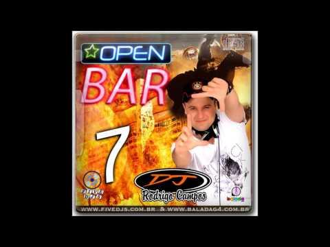 Open Bar - Dj Rodrigo Campos
