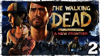 The Walking Dead: A New Frontier. #2: А вот и Клем.