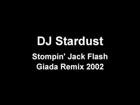 DJ Stardust - Stompin' Jack Flash (Giada Remix)