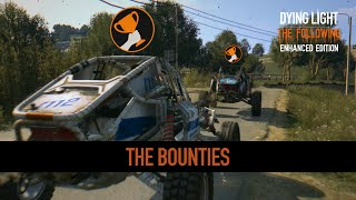 Dying Light: The Following Enhanced Edition - The Bounties