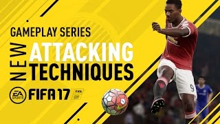 FIFA 17 - New Attacking Techniques - Anthony Martial Gameplay