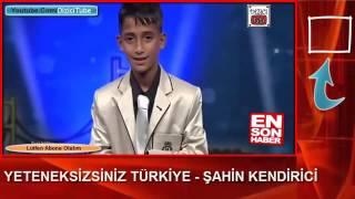 Yeteneksizsiniz Türkiye Adanalı Küçük Şahin Kendirci Full izle   www uget in