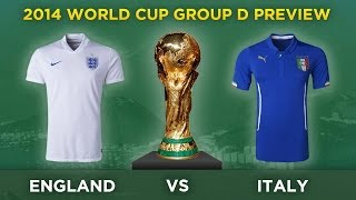 PREVIEW: ENGLAND V ITALY 2014 FIFA World Cup Brazil