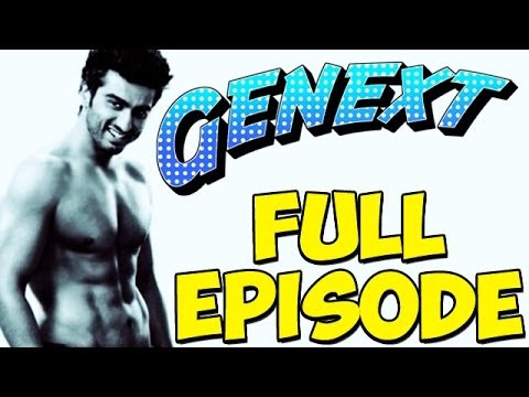 Genext - Arjun Kapoor - Full Episode