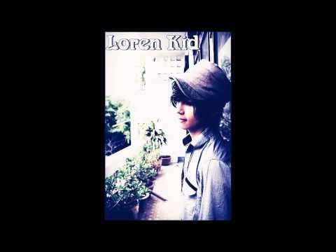 Đó Là Sự Thật - Loren Kid ft. Kaisoul - Amy