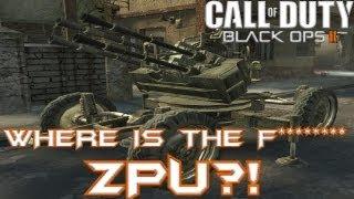Black Ops II WHERE IS THE ZPU?!