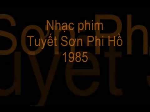 Nhạc phim Tuyết Sơn Phi Hồ 1985 và 1999