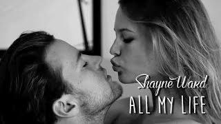 Shayne Ward - All My Life - (Traduçao)