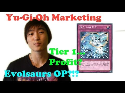 Yu-Gi-Oh! Marketing | Evolsaurs | Profit?