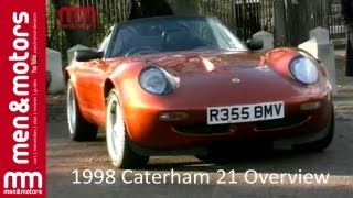 1998 Caterham 21 Overview