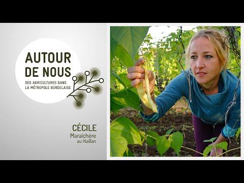 Autour de Nous - Épisode 3 - Cécile - Maraîchère au Haillan