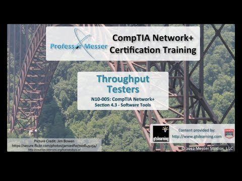 CompTIA Network+ N10-005: 4.3 - Throughput Testers