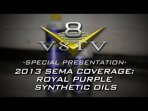 2013 SEMA Show Video Coverage: Synthetic Oil Tech with Royal Purple V8
