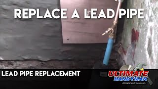Replacing a lead water pipe