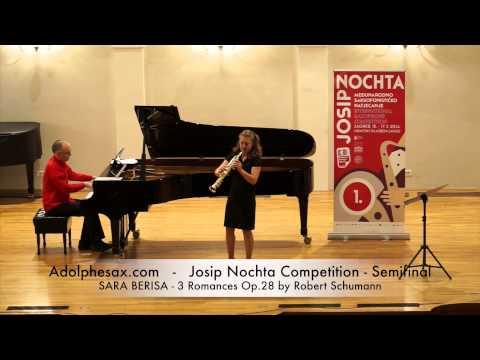 JOSIP NOCHTA COMPETITION SARA BERISA 3 Romances Op 28 by Robert Schumann
