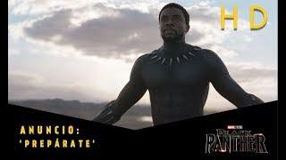 Black Panther de Marvel | Anuncio: 'Prepárate' l HD