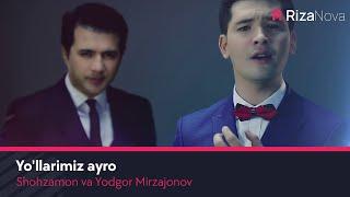 Превью из музыкального клипа Шохзамон ва Ёдгор Мирзажонов - Йулларимиз айро