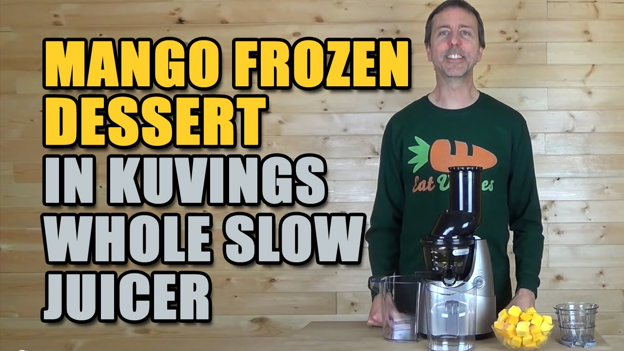 Slow Juicer Mango : Kuvings Nederland - Taable Note