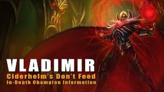 Don't Feed Vladimir- In-Depth Champion Information