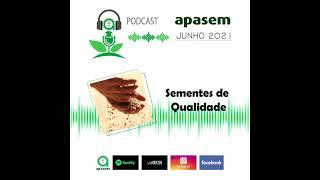 Podcasts: Combate à pirataria de sementes