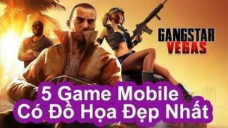 Top 5 Game Mobile Có Đồ Họa Đẹp Nhất