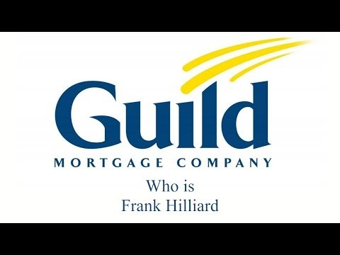 Who is Frank Hilliard with Guild Mortgage