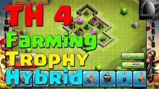 Clash Of Clans: Town Hall 4 Farming, Trophy, Hybrid Bases