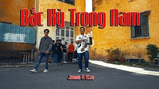 [OFFICIAL MV] BẮC KỲ TRONG NAM - Jombie Ft 2Can (G5R x MC House)