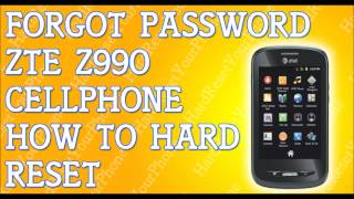Forgot Password ZTE Z990 How To Hard Reset