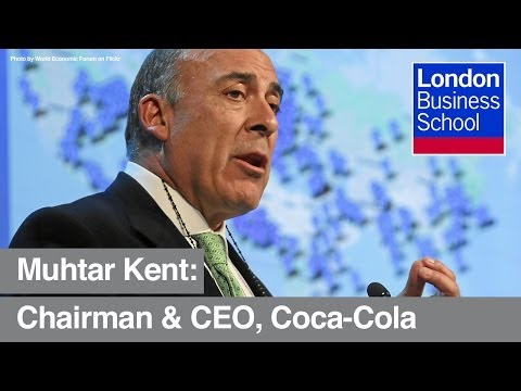 Coca-Cola CEO Muhtar Kent | London Business School