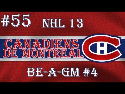 NHL 13: GM Mode 4 Commentary - Montreal Ep.55
