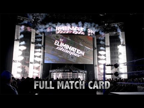 WWE Elimination Chamber 2014 - Full Show Match Card! (2/23/14) (February 23rd 2014)