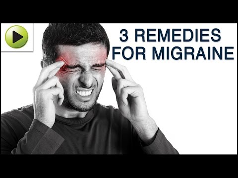Aches & Pains - Migraine - Natural Ayurvedic Home Remedies