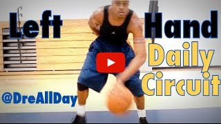 How To Improve Your Left Hand Dribbling & Layups Daily