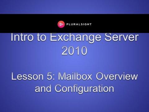 Manage Mailbox in Microsoft Windows Exchange Server 2010