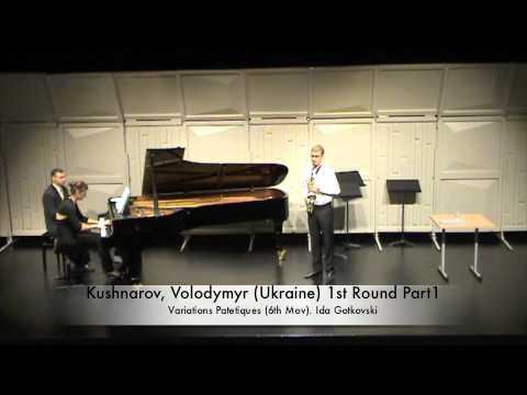 Kushnarov, Volodymyr (Ukraine) 1st Round Part1.m4v