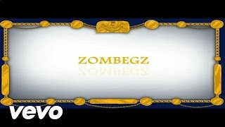 The Zombie Kids ft. Foreign Beggars - Zombegz