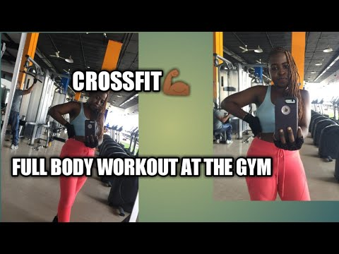 COME TO THE GYM WITH ME |FULL BODY WORKOUT | CROSSFIT