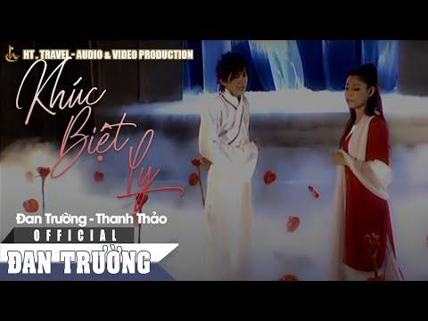 Khúc Biệt Ly - Đan Trường ft Thanh Thảo [Officia]