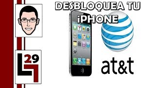 Como Desbloquear Tu IPhone 3GS, 4, 4s Y 5 De AT&T. GRATIS