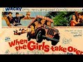 When the Girls Take Over (1962)