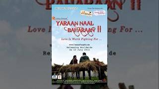 YARAAN NAAL BAHARAAN 2 Full Punjabi Movie Latest