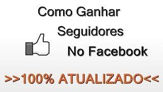 Como Ganhar Seguidores Brasileiros No Facebook Atualizado